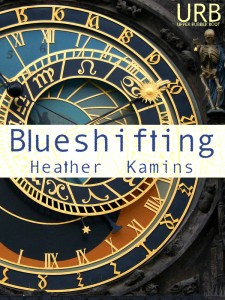 Blueshifting by Heather Kamins, from Upper Rubber Boot Books